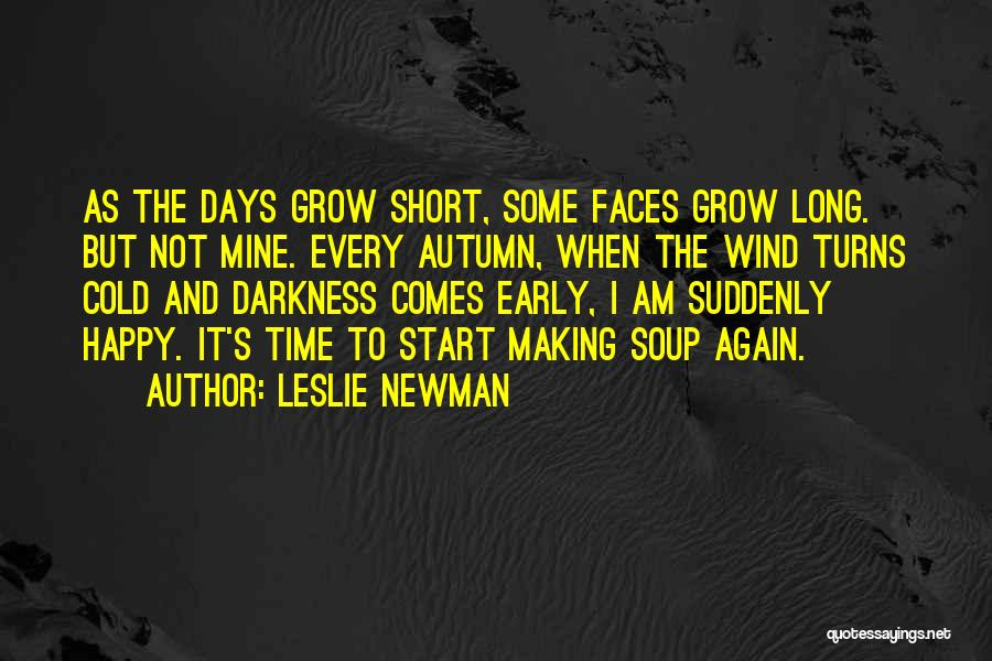 Leslie Newman Quotes 1340118