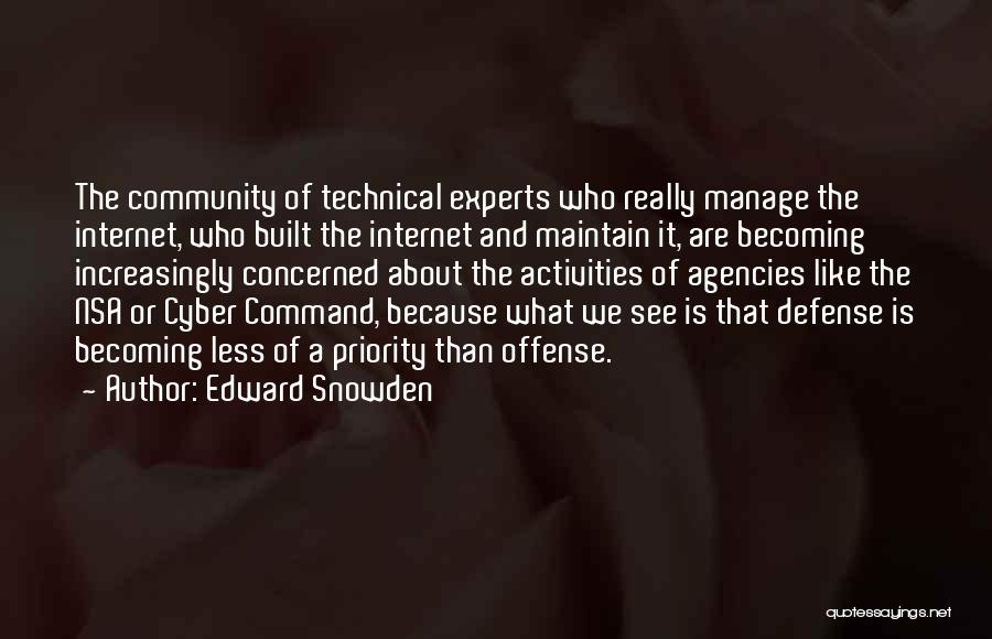 Less Concerned Quotes By Edward Snowden