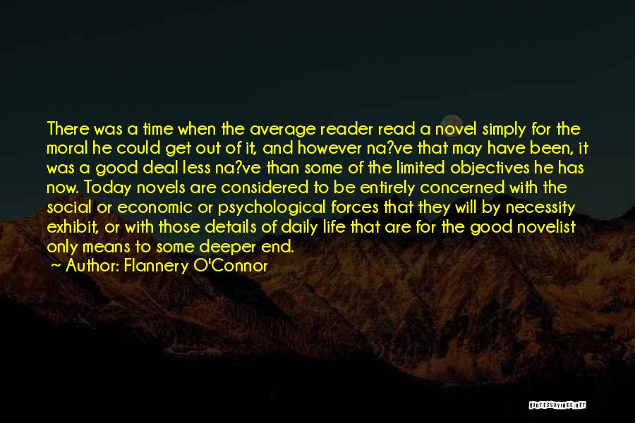 Less Concerned Quotes By Flannery O'Connor