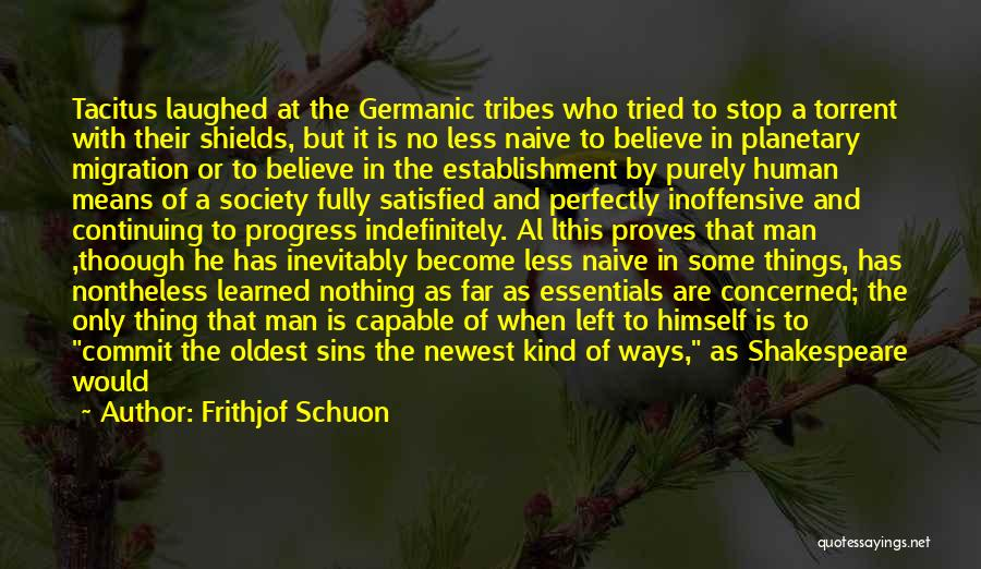 Less Concerned Quotes By Frithjof Schuon