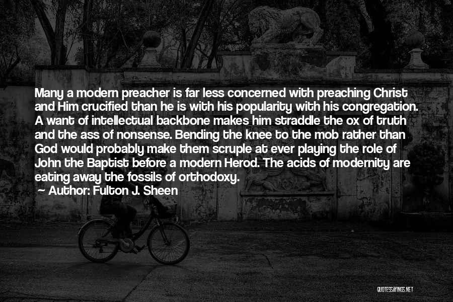 Less Concerned Quotes By Fulton J. Sheen