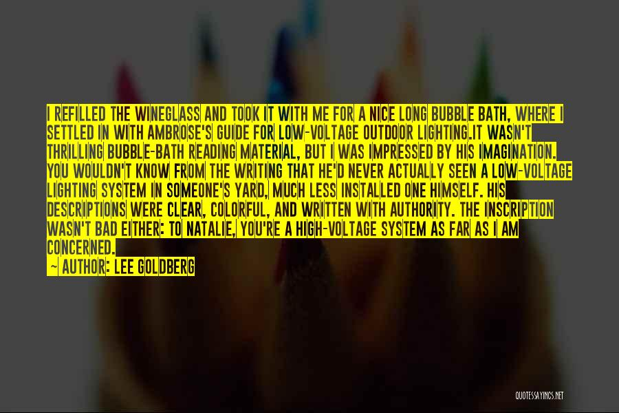 Less Concerned Quotes By Lee Goldberg