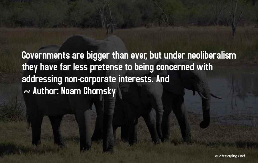 Less Concerned Quotes By Noam Chomsky