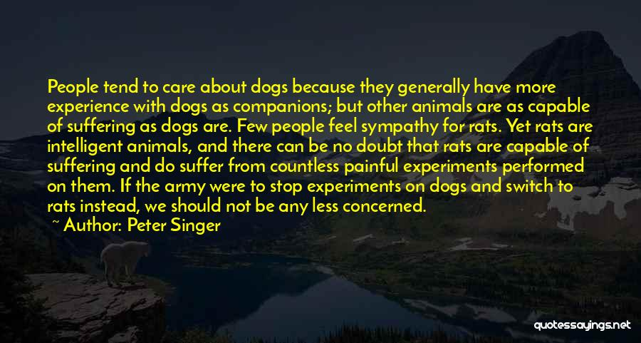 Less Concerned Quotes By Peter Singer