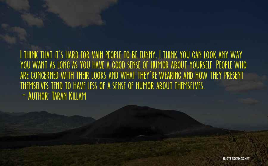Less Concerned Quotes By Taran Killam