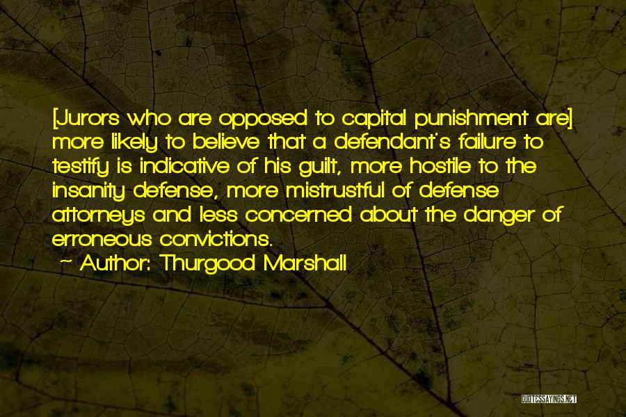 Less Concerned Quotes By Thurgood Marshall