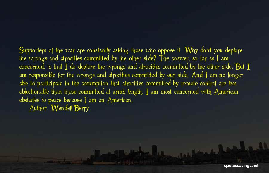 Less Concerned Quotes By Wendell Berry