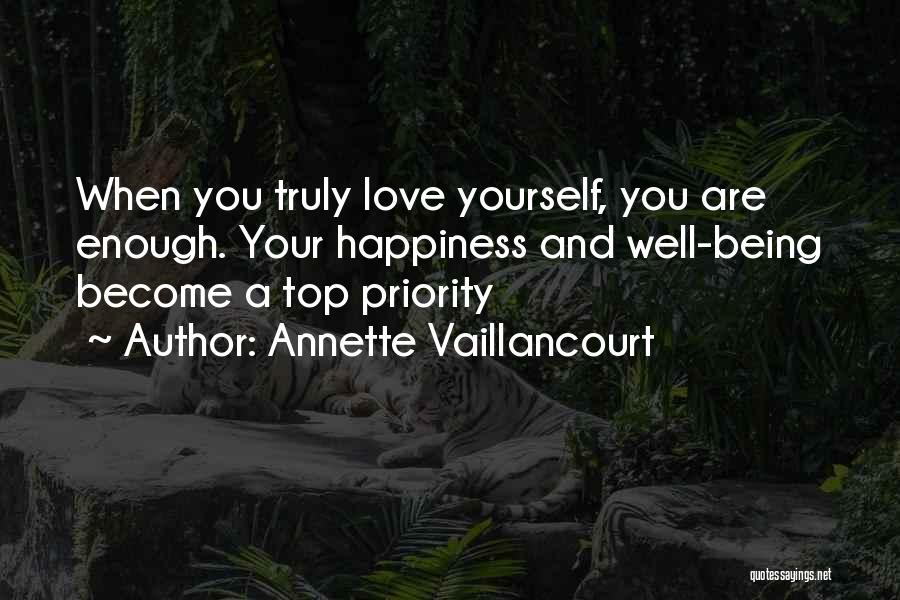 Less Priority Love Quotes By Annette Vaillancourt