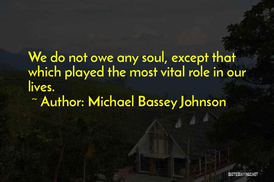 Less Priority Love Quotes By Michael Bassey Johnson