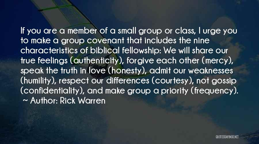 Less Priority Love Quotes By Rick Warren