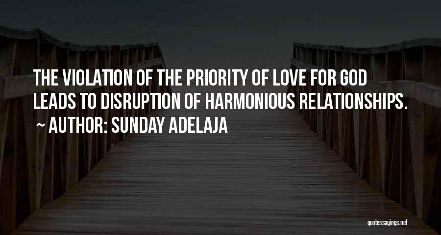 Less Priority Love Quotes By Sunday Adelaja