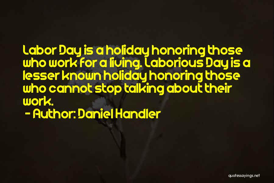 Lesser Known Funny Quotes By Daniel Handler