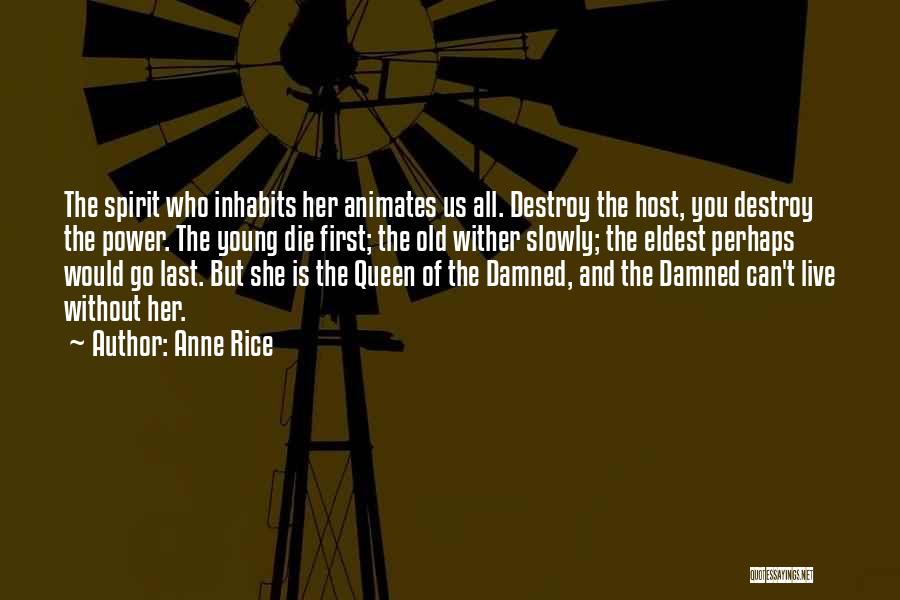 Lestat Akasha Quotes By Anne Rice