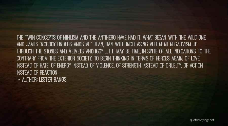 Lester Bangs Quotes 1318258