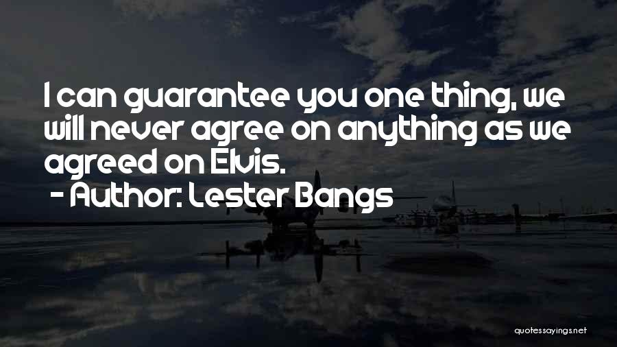 Lester Bangs Quotes 1424448