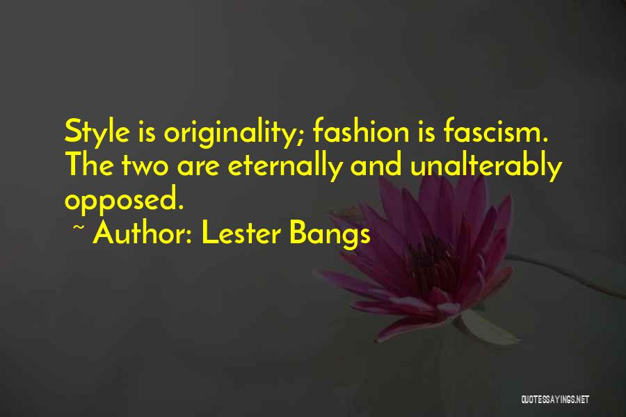 Lester Bangs Quotes 1669907
