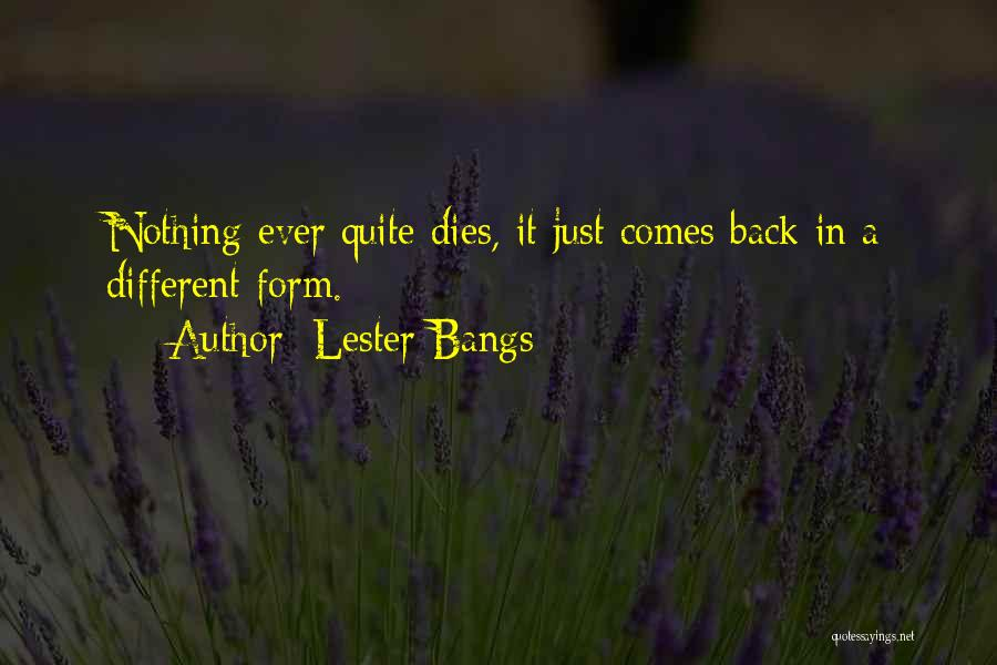 Lester Bangs Quotes 1789753