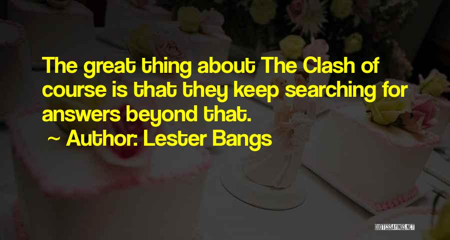 Lester Bangs Quotes 190129