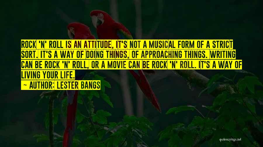 Lester Bangs Quotes 230283