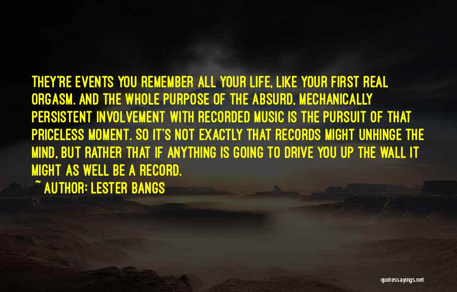 Lester Bangs Quotes 338769