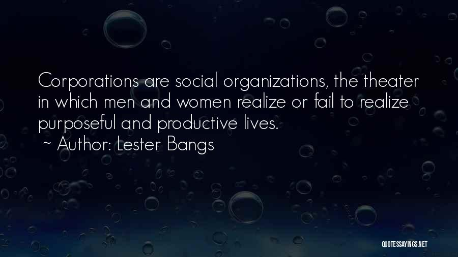 Lester Bangs Quotes 398872