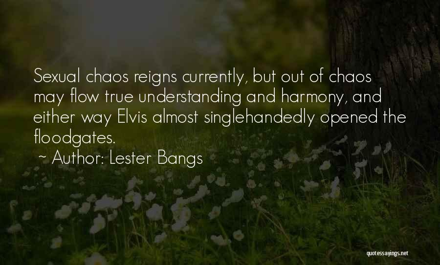 Lester Bangs Quotes 555228