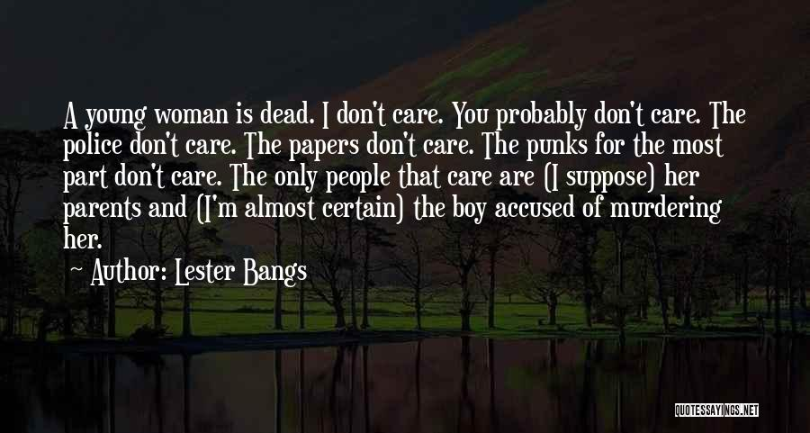 Lester Bangs Quotes 83860