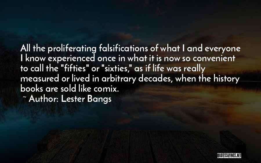 Lester Bangs Quotes 876520