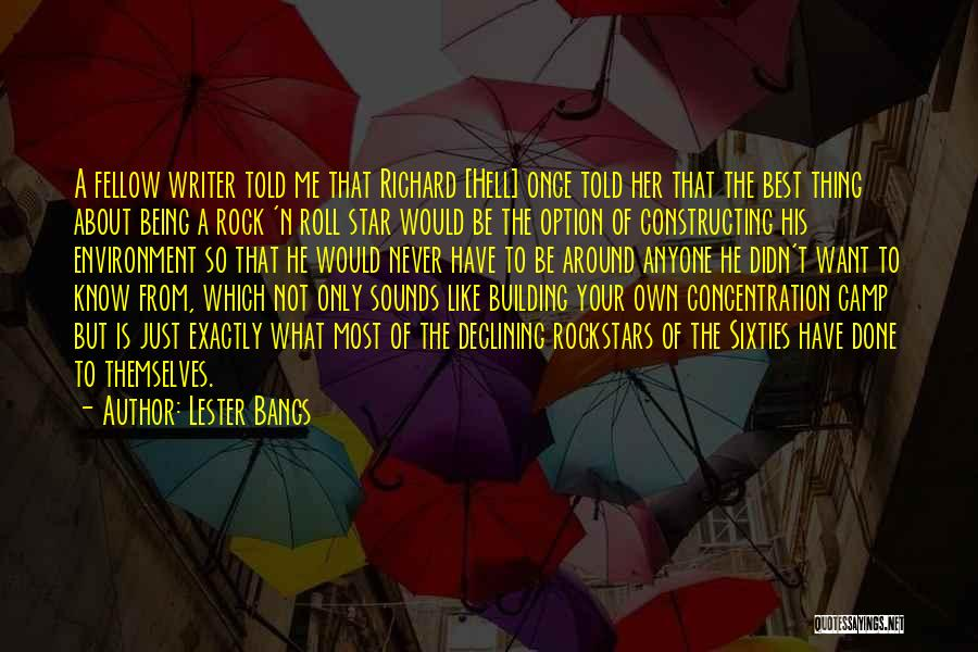 Lester Bangs Quotes 906675