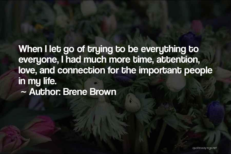 Let Go Let Go Quotes By Brene Brown