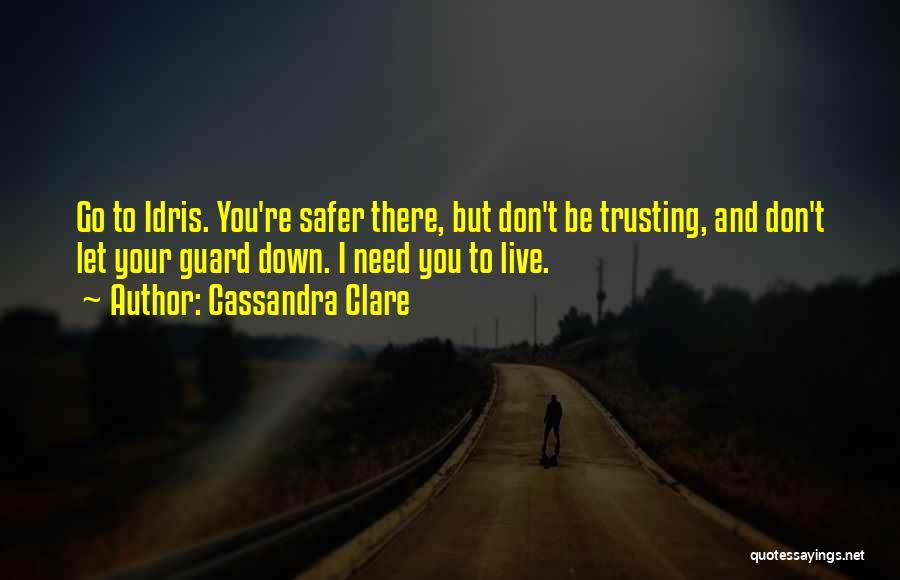 Let Go Let Go Quotes By Cassandra Clare