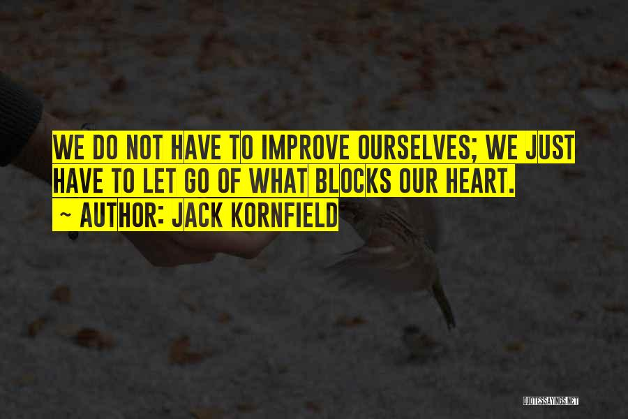 Let Go Let Go Quotes By Jack Kornfield