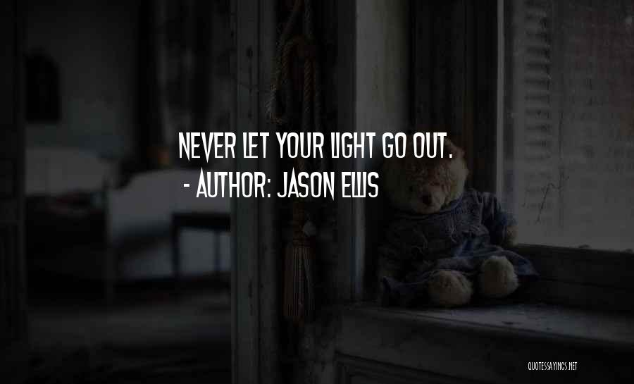 Let Go Let Go Quotes By Jason Ellis