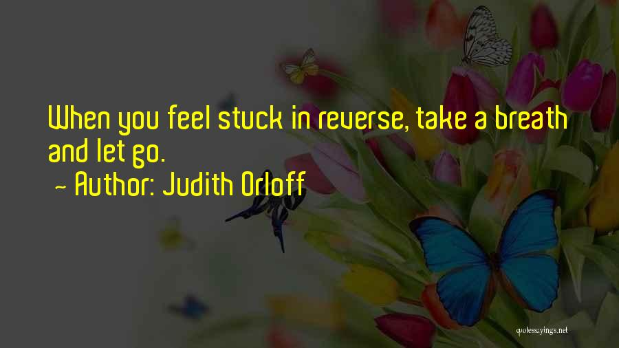 Let Go Let Go Quotes By Judith Orloff