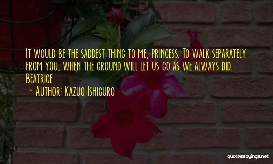Let Go Let Go Quotes By Kazuo Ishiguro