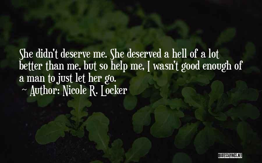 Let Go Let Go Quotes By Nicole R. Locker