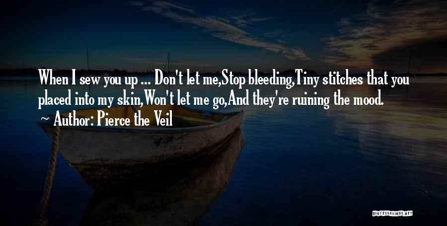 Let Go Let Go Quotes By Pierce The Veil