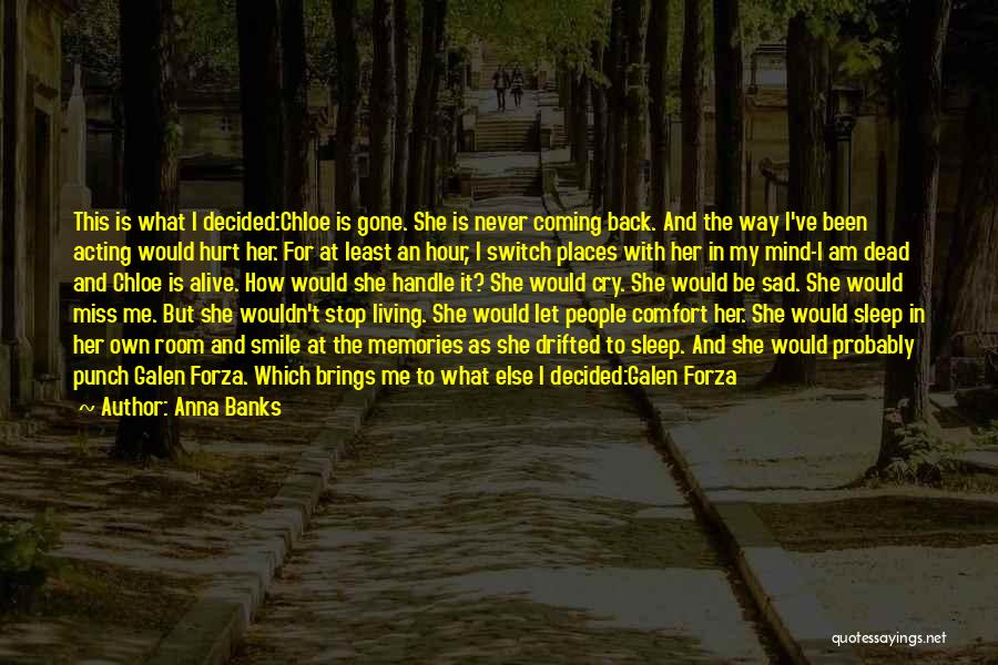 Let Her Cry Quotes By Anna Banks