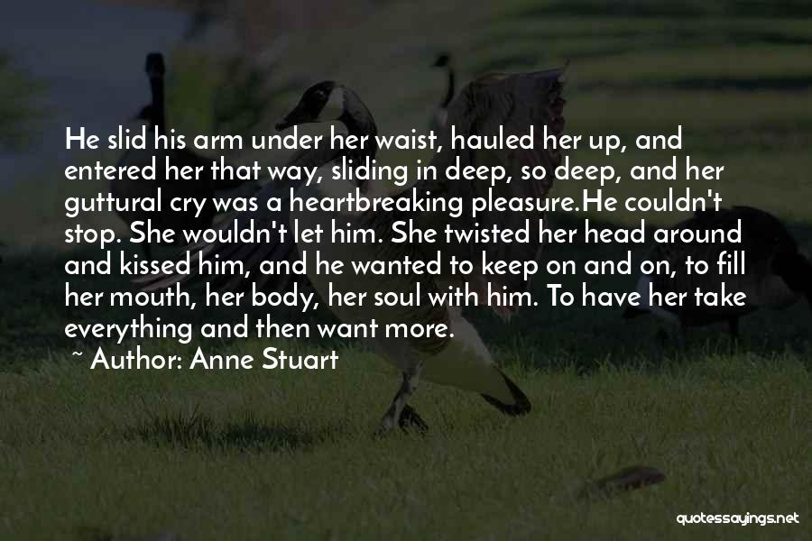 Let Her Cry Quotes By Anne Stuart
