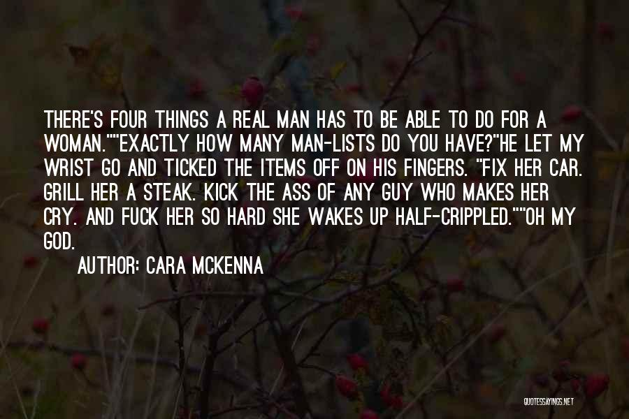 Let Her Cry Quotes By Cara McKenna