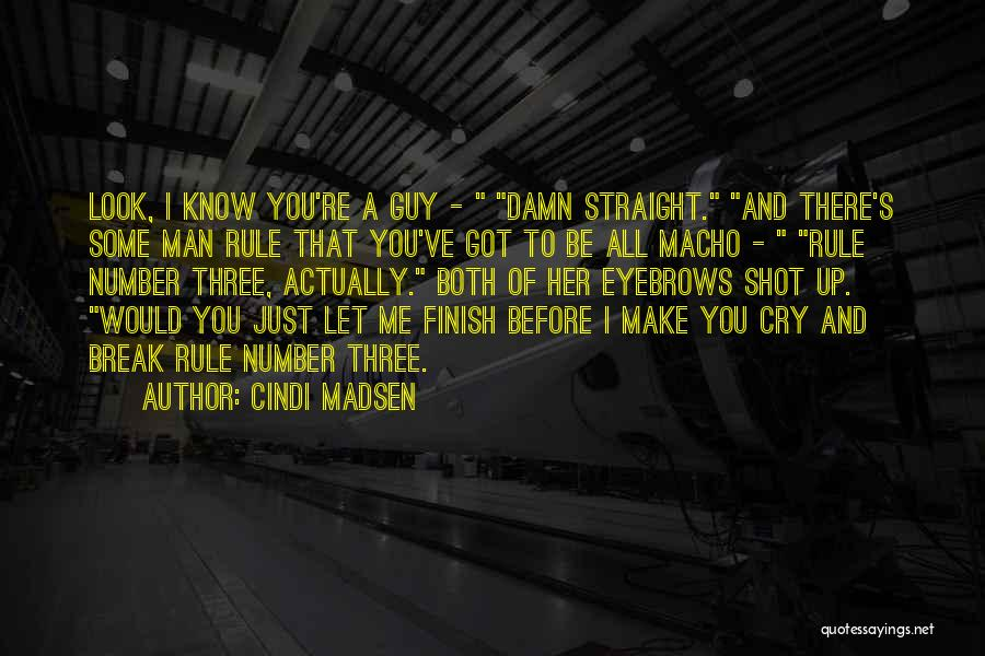 Let Her Cry Quotes By Cindi Madsen