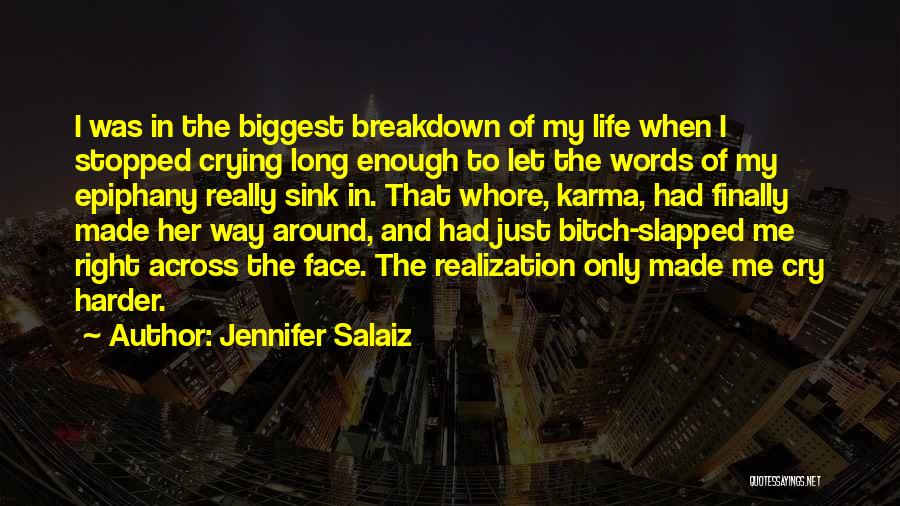 Let Her Cry Quotes By Jennifer Salaiz