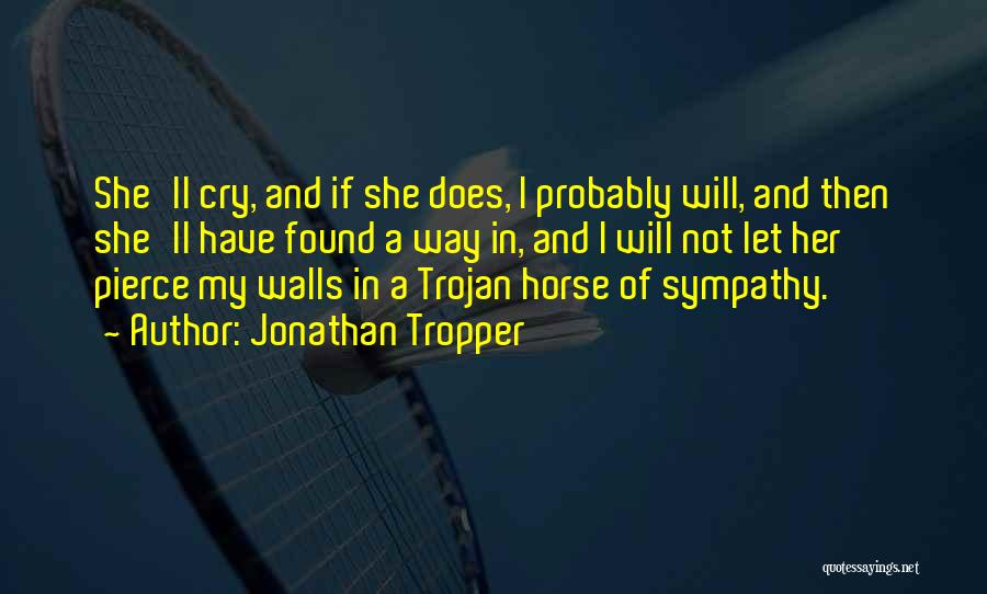 Let Her Cry Quotes By Jonathan Tropper