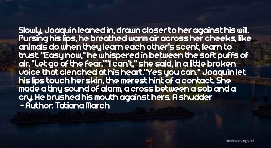 Let Her Cry Quotes By Tatiana March