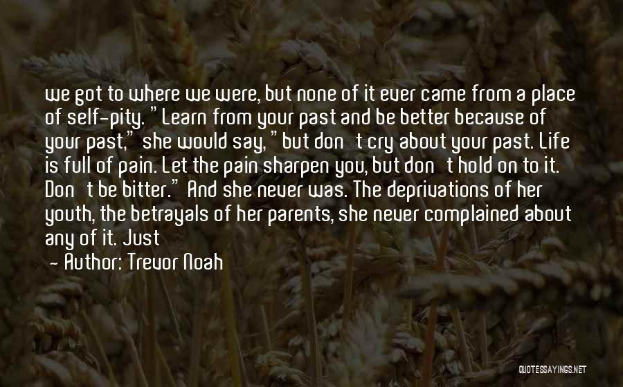 Let Her Cry Quotes By Trevor Noah