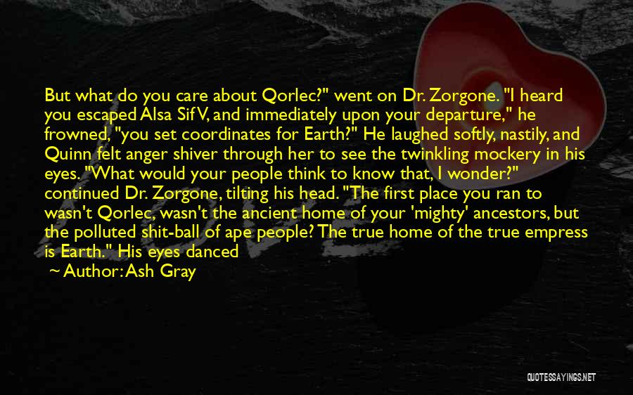 Let Her Know You Care Quotes By Ash Gray