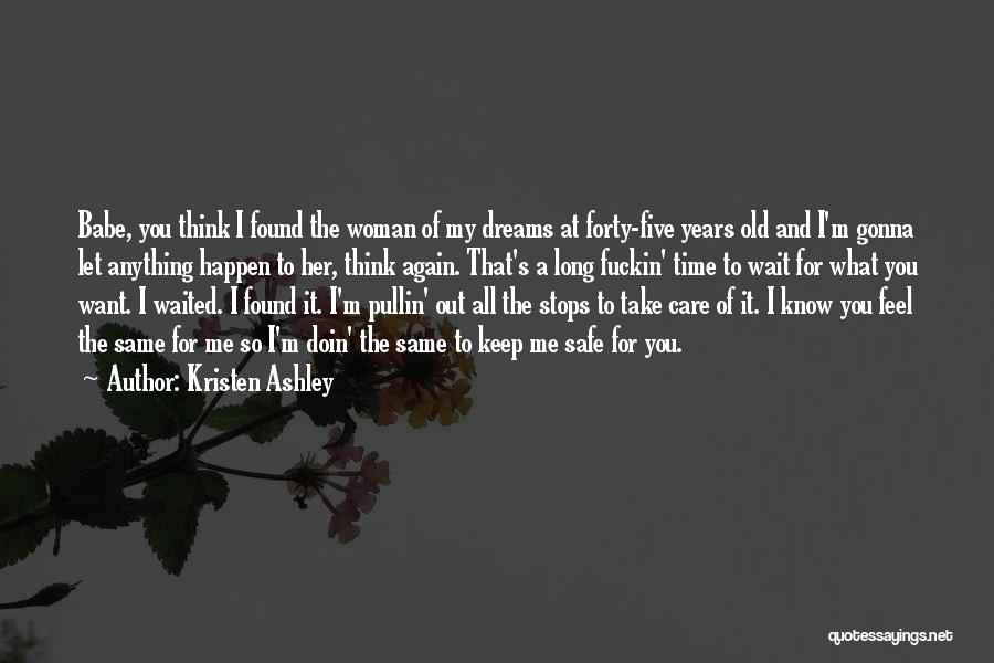 Let Her Know You Care Quotes By Kristen Ashley
