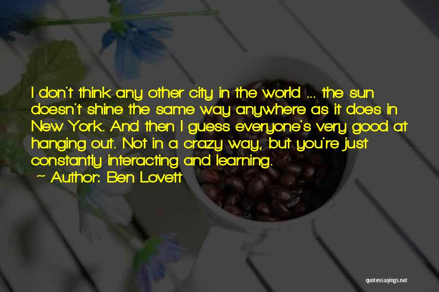 Let Her Shine Quotes By Ben Lovett