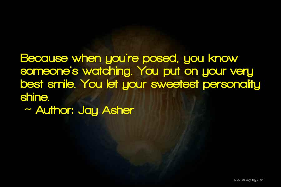 Let Her Shine Quotes By Jay Asher