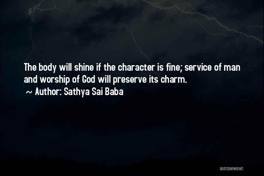 Let Her Shine Quotes By Sathya Sai Baba
